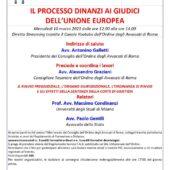 """10 marzo: """"IL PROCESSO DINANZI I GIUDICI DELL'UNIONE EUROPEA"""", le slides presentate da Alessandro Graziani"""